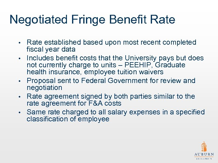 Negotiated Fringe Benefit Rate • • • Rate established based upon most recent completed