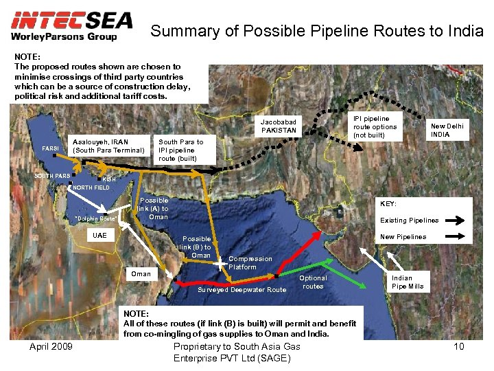 Summary of Possible Pipeline Routes to India NOTE: The proposed routes shown are chosen