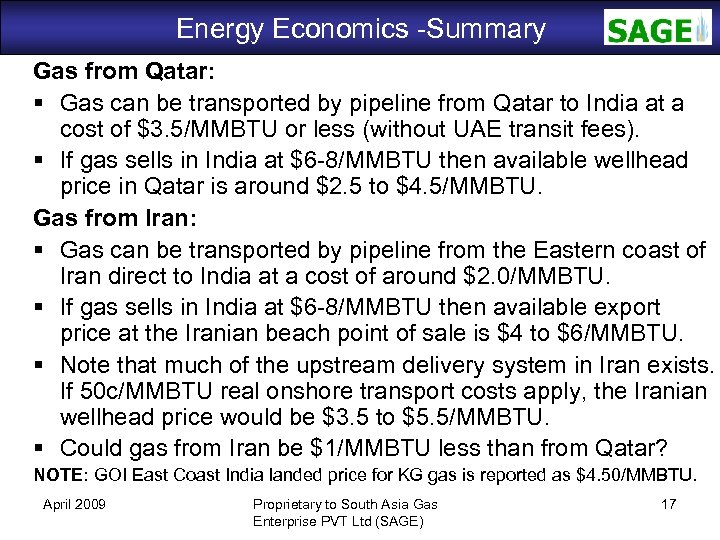Energy Economics -Summary SAGE Gas from Qatar: Gas can be transported by pipeline from