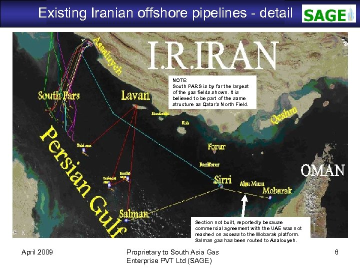 Existing Iranian offshore pipelines - detail SAGE NOTE: South PARS is by far the