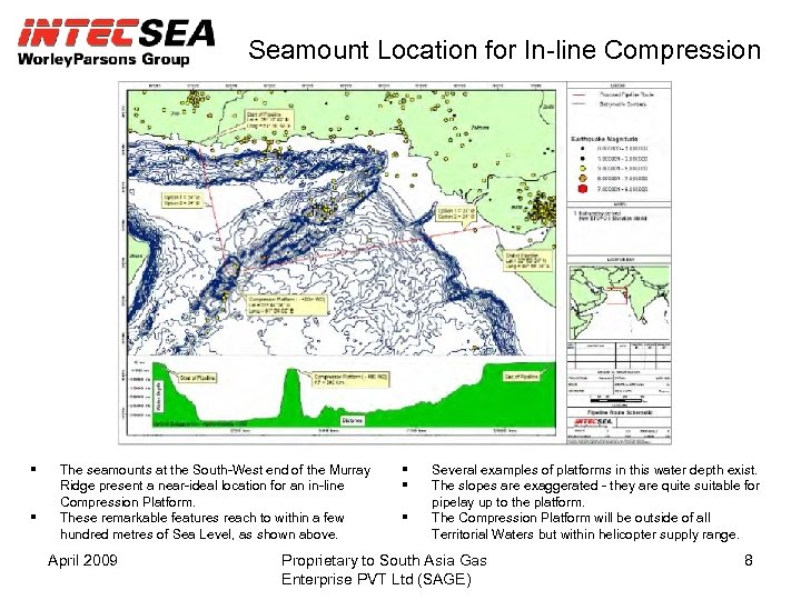 Seamount Location for In-line Compression The seamounts at the South-West end of the Murray