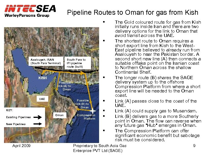 Pipeline Routes to Oman for gas from Kish Asalouyeh, IRAN (South Pars Terminal) South
