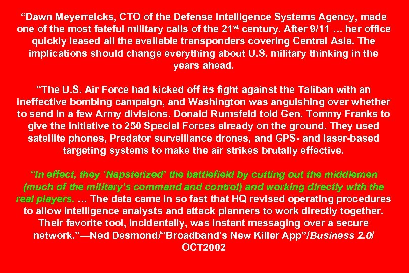 """""""Dawn Meyerreicks, CTO of the Defense Intelligence Systems Agency, made one of the most"""