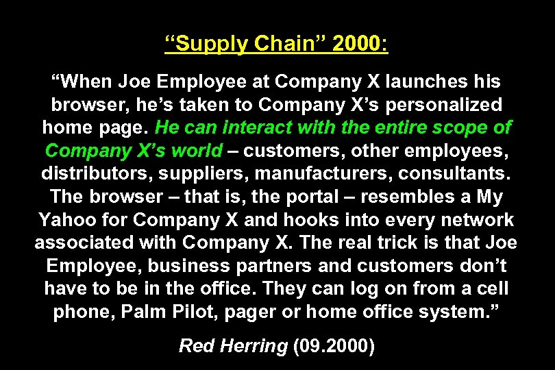 """""""Supply Chain"""" 2000: """"When Joe Employee at Company X launches his browser, he's taken"""