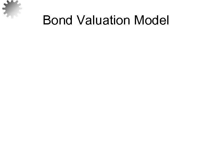 Bond Valuation Model