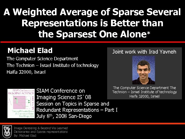 A Weighted Average of Sparse Several Representations is Better than the Sparsest One Alone*