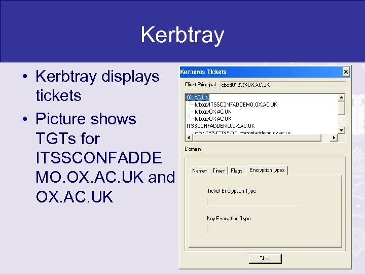 Kerbtray • Kerbtray displays tickets • Picture shows TGTs for ITSSCONFADDE MO. OX. AC.
