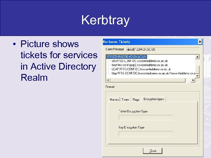 Kerbtray • Picture shows tickets for services in Active Directory Realm
