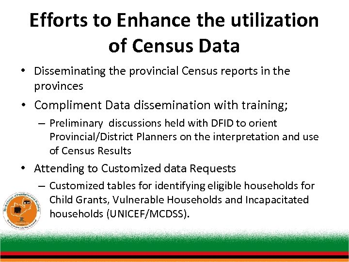 Efforts to Enhance the utilization of Census Data • Disseminating the provincial Census reports