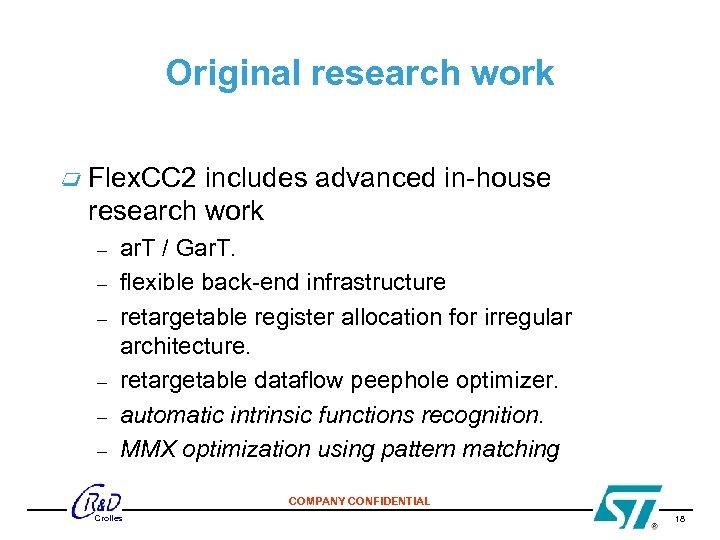 Original research work Flex. CC 2 includes advanced in-house research work – – –