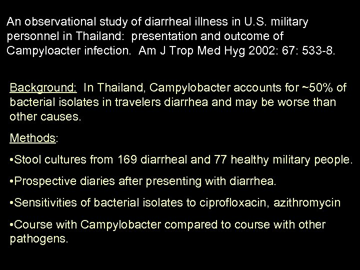An observational study of diarrheal illness in U. S. military personnel in Thailand: presentation
