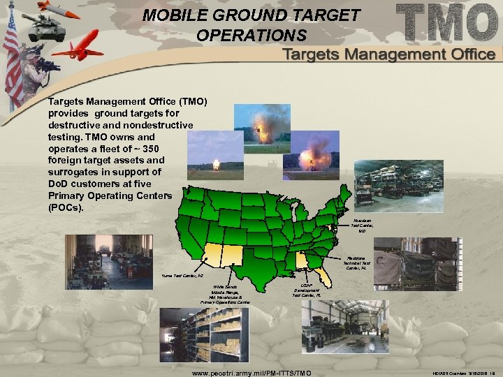 MOBILE GROUND TARGET OPERATIONS Targets Management Office (TMO) provides ground targets for destructive and