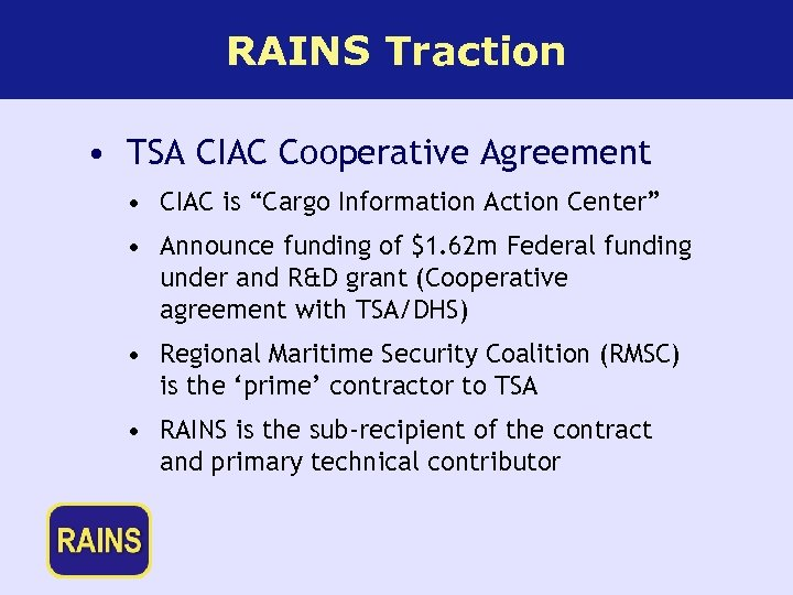 "RAINS Traction • TSA CIAC Cooperative Agreement • CIAC is ""Cargo Information Action Center"""