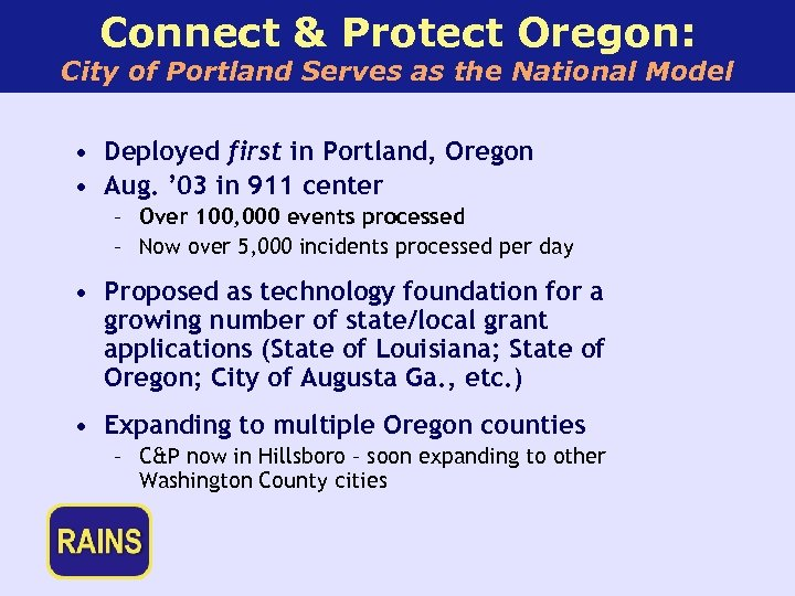 Connect & Protect Oregon: City of Portland Serves as the National Model • Deployed