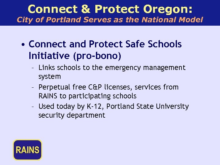 Connect & Protect Oregon: City of Portland Serves as the National Model • Connect