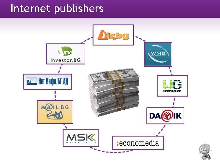 Internet publishers