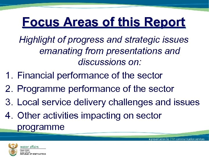 Focus Areas of this Report 1. 2. 3. 4. Highlight of progress and strategic