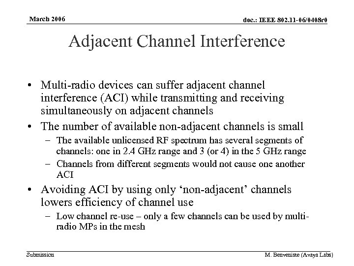 March 2006 doc. : IEEE 802. 11 -06/0408 r 0 Adjacent Channel Interference •