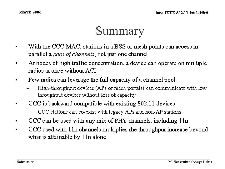 March 2006 doc. : IEEE 802. 11 -06/0408 r 0 Summary • • •