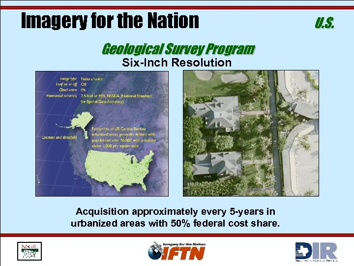 Imagery for the Nation Geological Survey Program Six-Inch Resolution Acquisition approximately every 5 -years