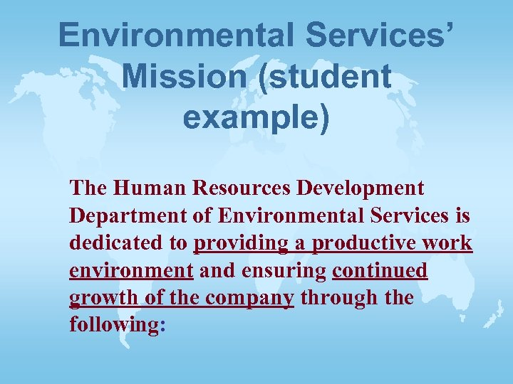 Environmental Services' Mission (student example) The Human Resources Development Department of Environmental Services is