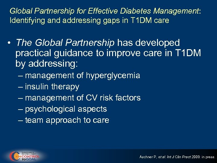 Global Partnership for Effective Diabetes Management: Identifying and addressing gaps in T 1 DM