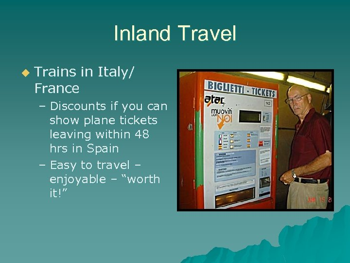 Inland Travel u Trains in Italy/ France – Discounts if you can show plane