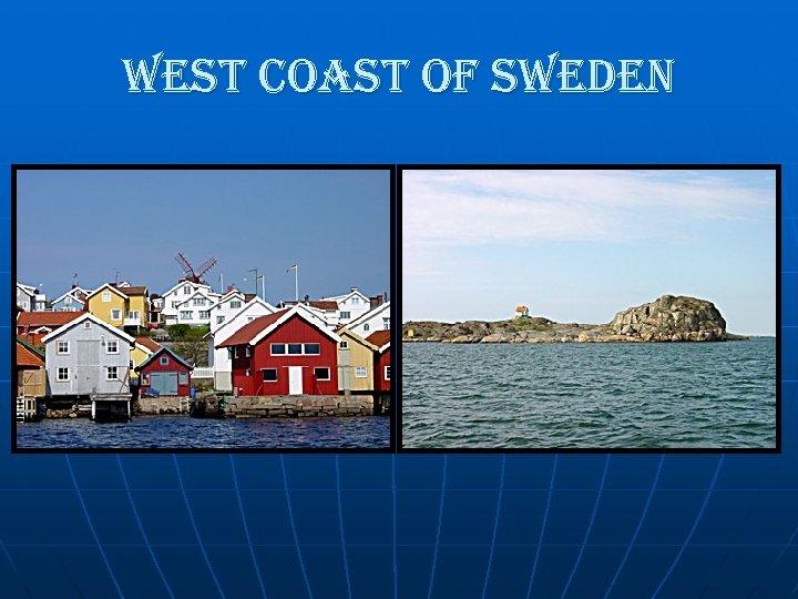 west coast of sweden