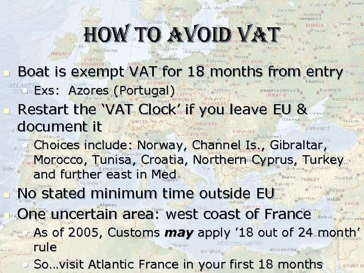 how to avoid vat n Boat is exempt VAT for 18 months from entry