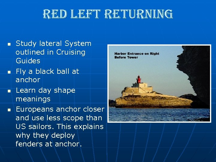 red left returning n n Study lateral System outlined in Cruising Guides Fly a