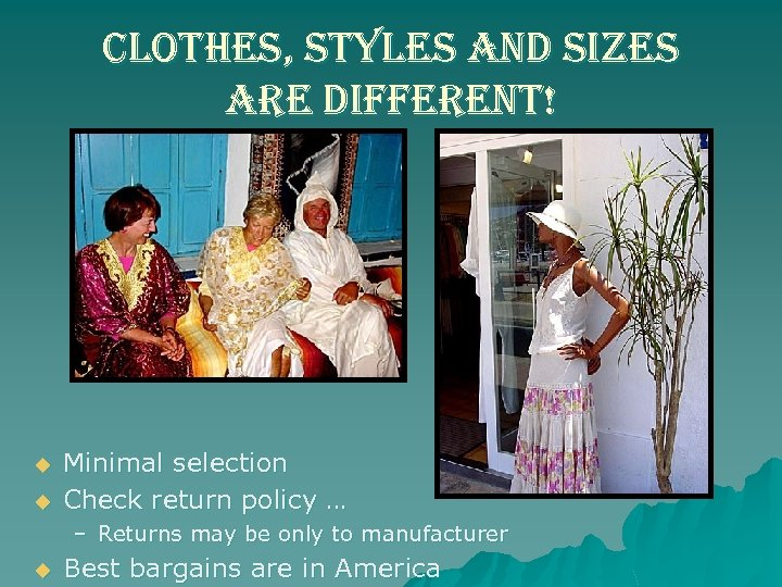 clothes, styles and sizes are different! u u Minimal selection Check return policy …