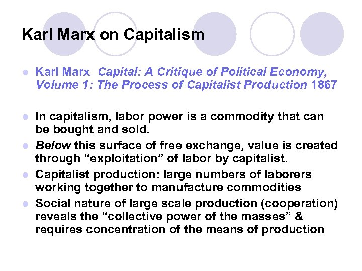 Karl Marx on Capitalism l Karl Marx Capital: A Critique of Political Economy, Volume