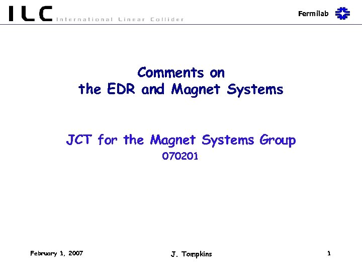 Fermilab Comments on the EDR and Magnet Systems JCT for the Magnet Systems Group