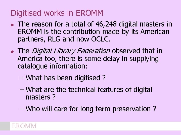 Digitised works in EROMM l l The reason for a total of 46, 248