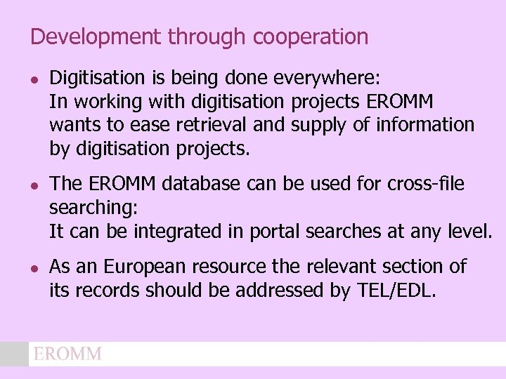 Development through cooperation l l l Digitisation is being done everywhere: In working with