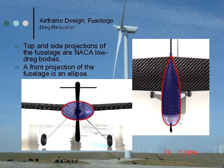 Airframe Design: Fuselage Drag Reduction ¢ ¢ Top and side projections of the fuselage