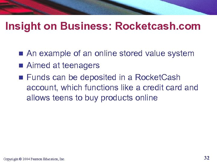 Insight on Business: Rocketcash. com An example of an online stored value system n