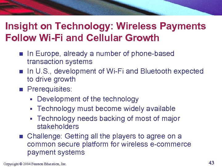 Insight on Technology: Wireless Payments Follow Wi-Fi and Cellular Growth In Europe, already a