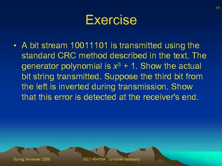 EEC-484 584 Computer Networks Lecture 8 Wenbing Zhao wenbing