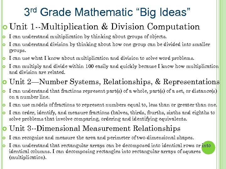 "3 rd Grade Mathematic ""Big Ideas"" Unit 1 --Multiplication & Division Computation I can"