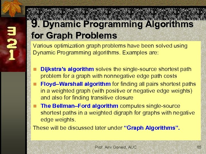 Analysis Design of Algorithms CSCE 321 Prof