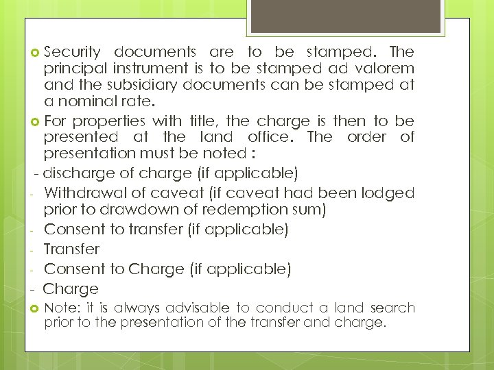 Security documents are to be stamped. The principal instrument is to be stamped ad