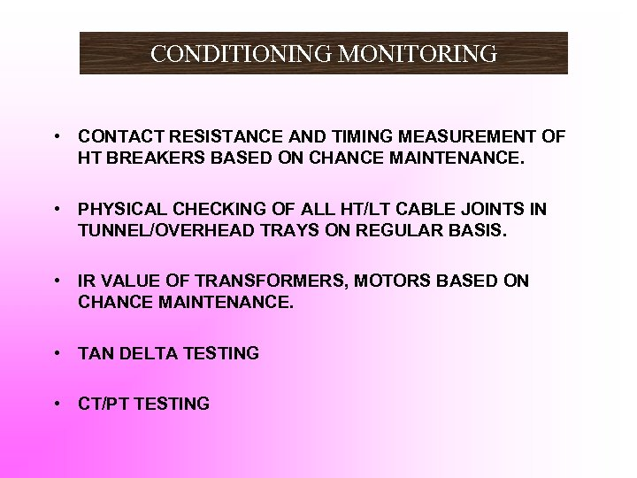 CONDITIONING MONITORING • CONTACT RESISTANCE AND TIMING MEASUREMENT OF HT BREAKERS BASED ON CHANCE
