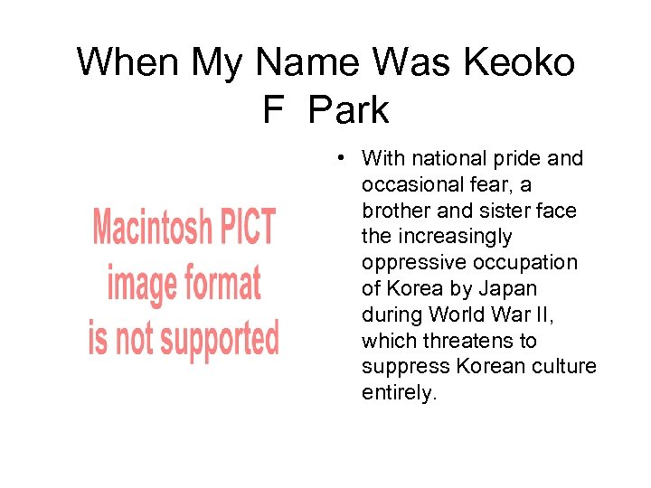 When My Name Was Keoko F Park • With national pride and occasional fear,