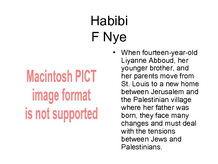 Habibi F Nye • When fourteen-year-old Liyanne Abboud, her younger brother, and her parents