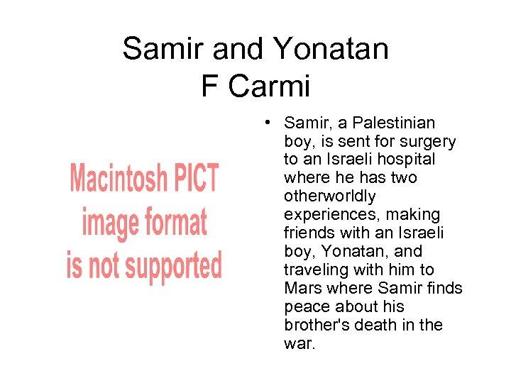 Samir and Yonatan F Carmi • Samir, a Palestinian boy, is sent for surgery