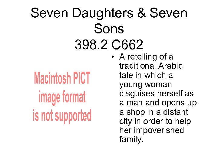 Seven Daughters & Seven Sons 398. 2 C 662 • A retelling of a