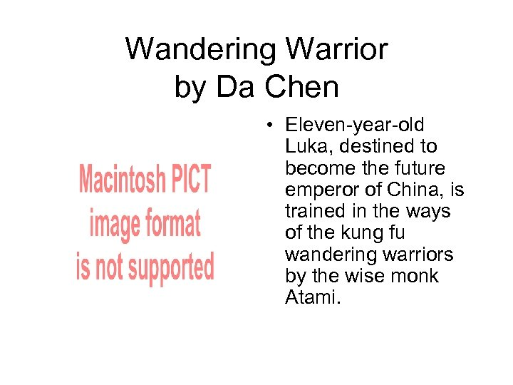 Wandering Warrior by Da Chen • Eleven-year-old Luka, destined to become the future emperor