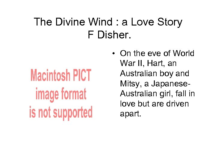 The Divine Wind : a Love Story F Disher. • On the eve of