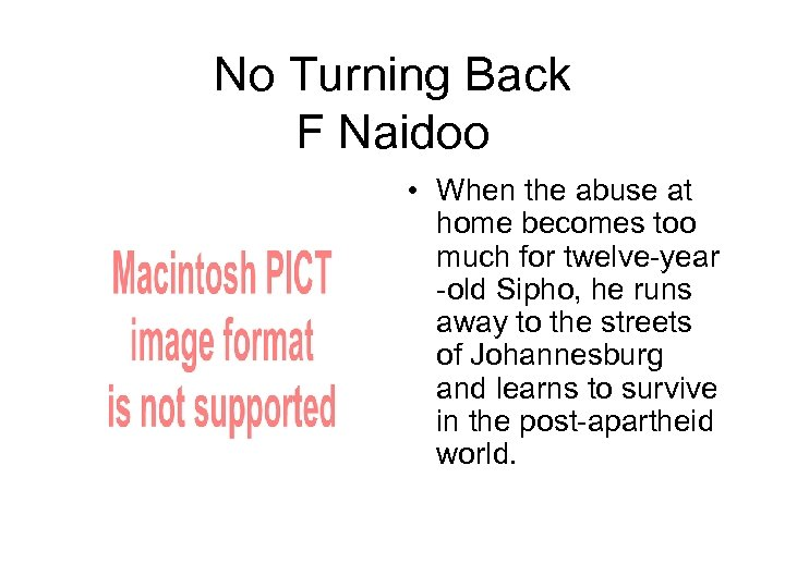 No Turning Back F Naidoo • When the abuse at home becomes too much